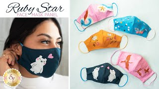 How To Make a Face Mask Using the Ruby Star Society Fabric Panel a Shabby Fabrics Tutorial