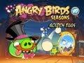 Angry Birds Seasons - Season 3 - Abra-Ca-Bacon Golden Eggs Walkthrough