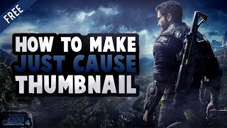 Thumbnail Design For Just Cause 4!