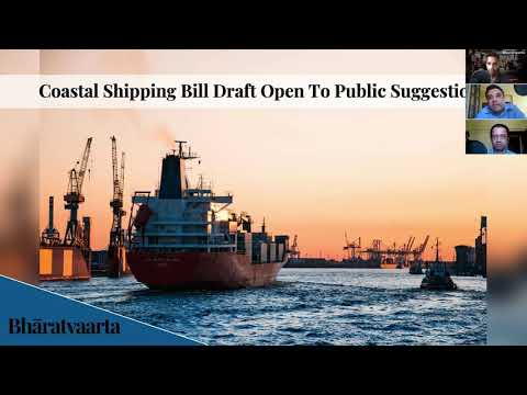 #BVPolicy - Snippet - Coastal Shipping Bill Explained