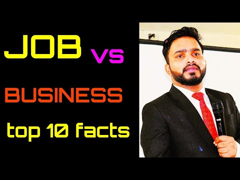 Job vs business top 10 facts u should know this