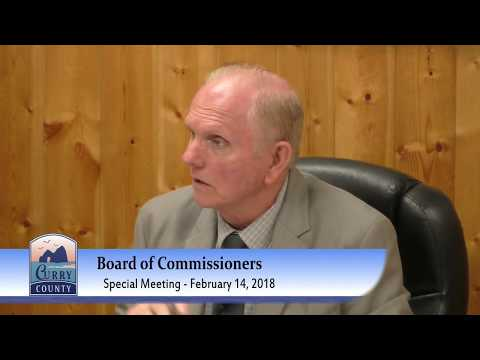 February 14, 2018 Special Meeting - Curry County Board of Commissioners