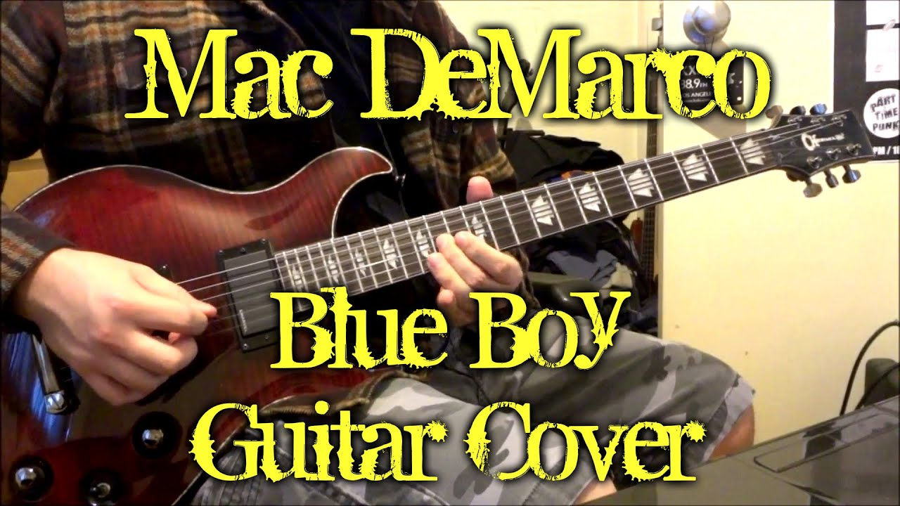 mac demarco blue boy guitar cover tab youtube. Black Bedroom Furniture Sets. Home Design Ideas
