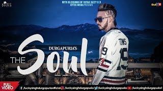 The Soul (Full ) | Lucky Singh Durgapuria | Deep Royce | Kytes Media | Latest Songs 2018