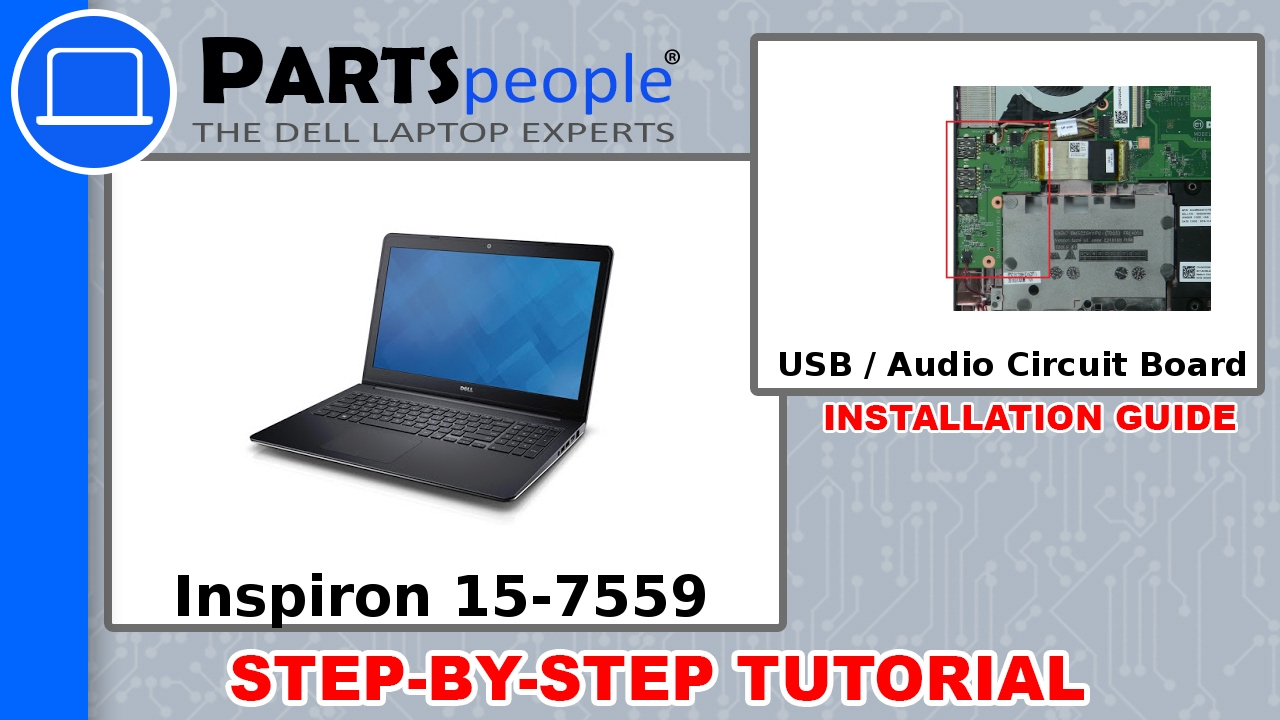 Dell Inspiron 15-7559 (P57F002) USB / Audio Circuit Board How-To Video  Tutorial
