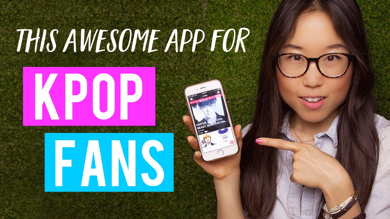 The App Every Kpop Fan Needs To Have Youtube