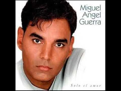Solo El Amor - Miguel Angel Guerra (Album Completo)