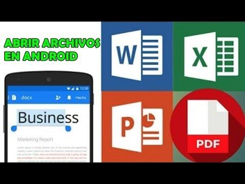 Como Abrir Archivos Word, PDF, Excel En Android - Lo Mejor