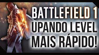 DICA 6 | COMO UPAR MAIS RÁPIDO! - Battlefield 1