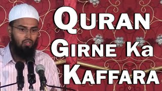 Quran Agar Gir Jai To Uska Kaffara Kya Hai By @Adv. Faiz Syed