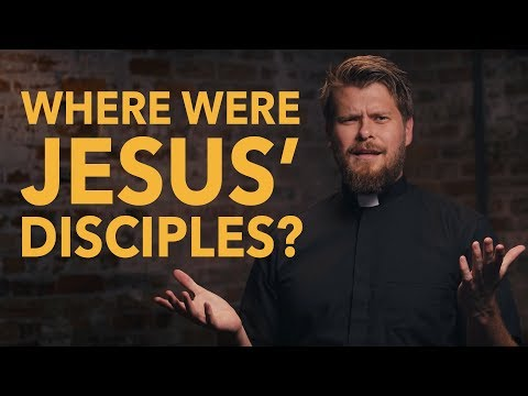 Made for Glory // Where Were Jesus' Disciples?