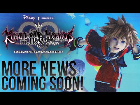 Kingdom Hearts 2.8 - More News Coming Soon! New Trailer With Release Date?
