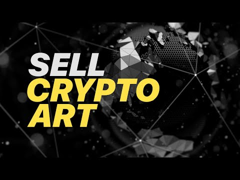 How to Sell CRYPTO ART - Step By Step Guide!