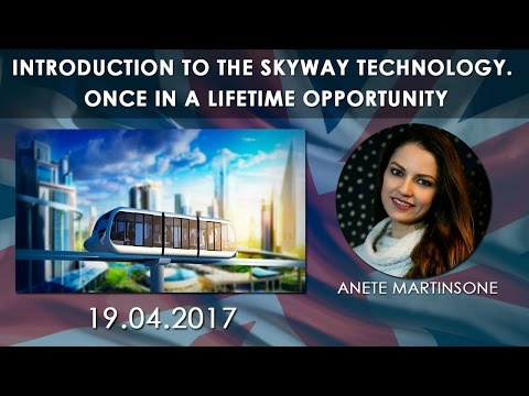 Introduction to the SkyWay Technology. Once in a lifetime opportunity (18.04.2017)