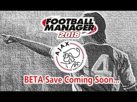 Football Manager 2018 - Beta Save Trailer Reveal - FM18
