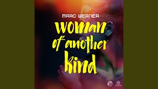 Woman of another kind (extended mix) mp3