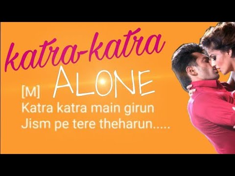 Katra Katra karaoke Song with lyrics Alone