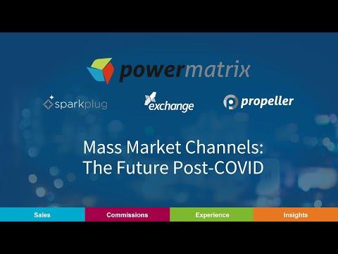 Mass Market Channels - The Future Post-COVID