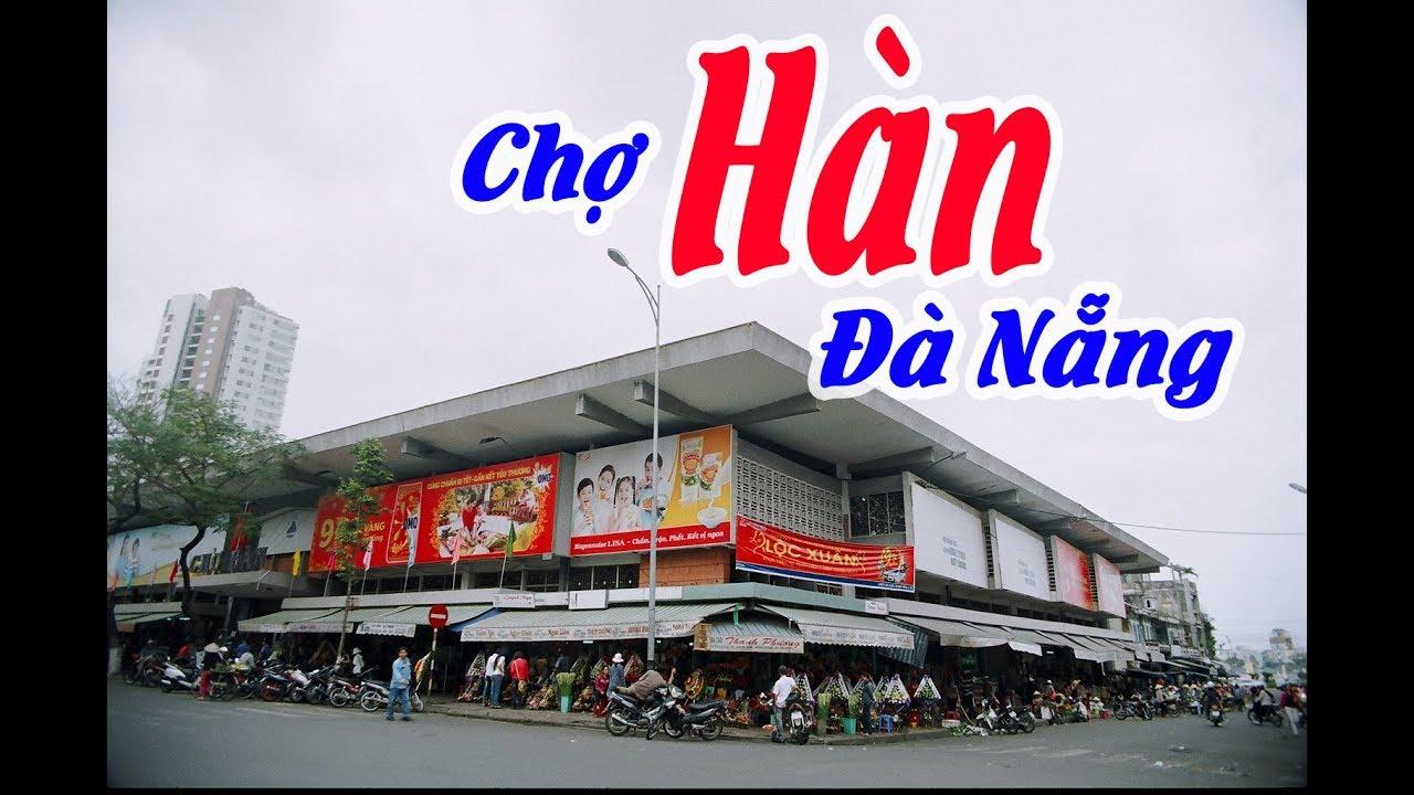Đà Nẵng | Mua sắm tại Chợ Hàn Đà Nẵng