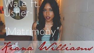 """Wale ft. Usher- """"The Matrimony"""" 