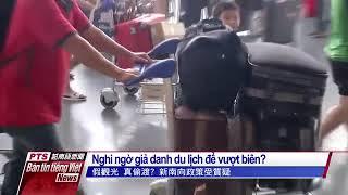 152/153 du khách Việt Nam bỏ trốn tại Đài Loan