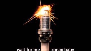 xanax baby - wait for me