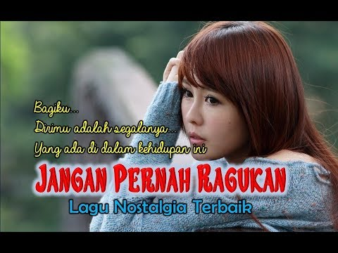 Lagu Nostalgia Terlaris# JANGAN PERNAH RAGUKAN# Cover By UGEN (Official Lyrics Video)