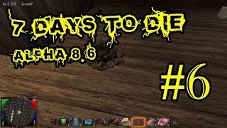 7 Days To Die Alpha 8.6 #6 Крафт костра и жарка мяса