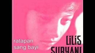 Lilis Suryani - Ratapan Sang Bayi