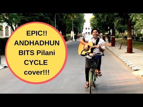 Naina Da Kya Kasoor |AndhaDhun|Amit Trivedi|BITS Pilani Cycle Cover