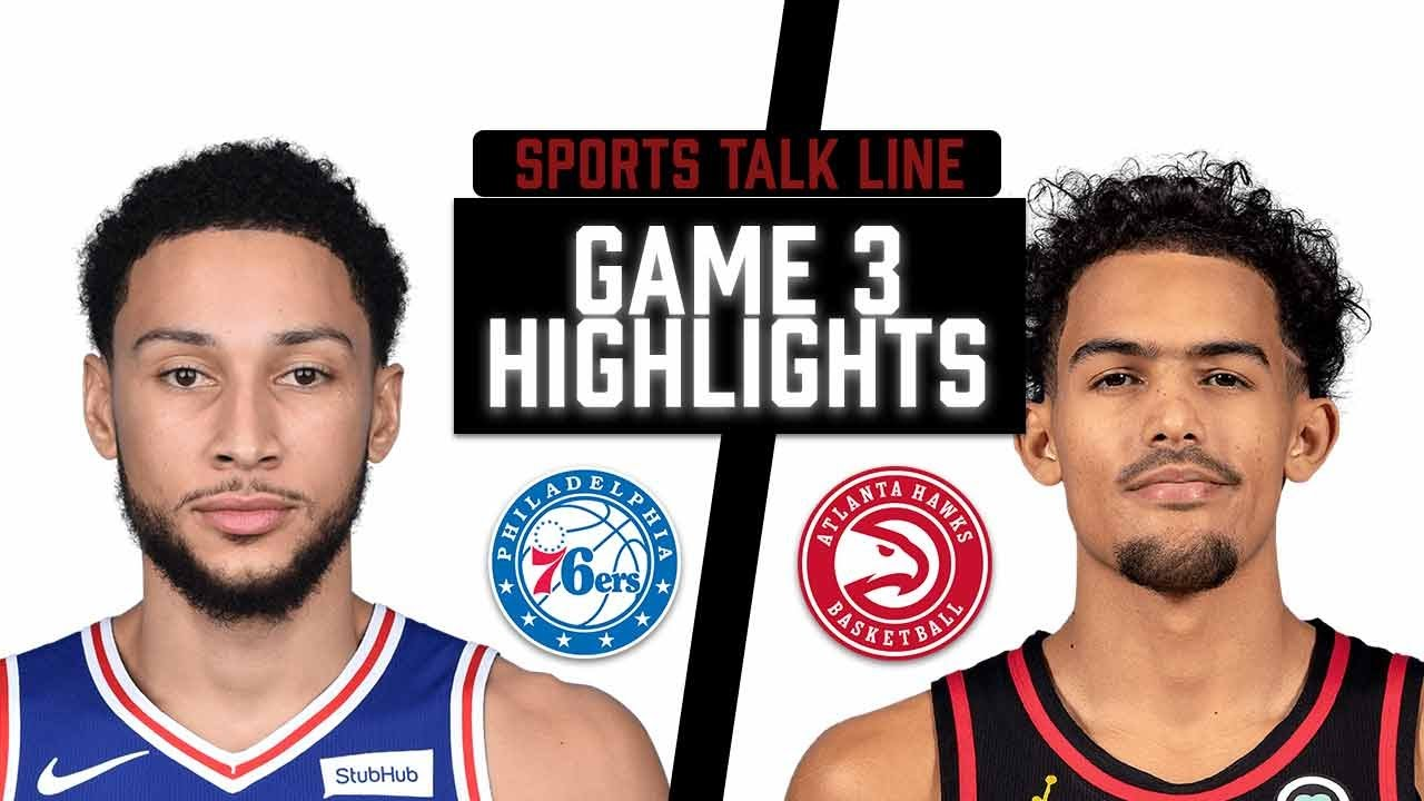 76ers vs Hawks HIGHLIGHTS Full Game | NBA Playoffs Game 3