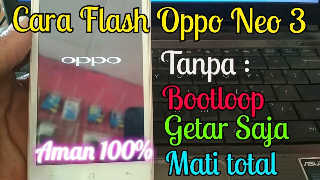 Flash Oppo Neo 3 R831k Tanpa Pc Youtube