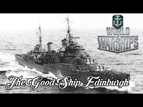 World of Warships - The Good Ship Edinburgh