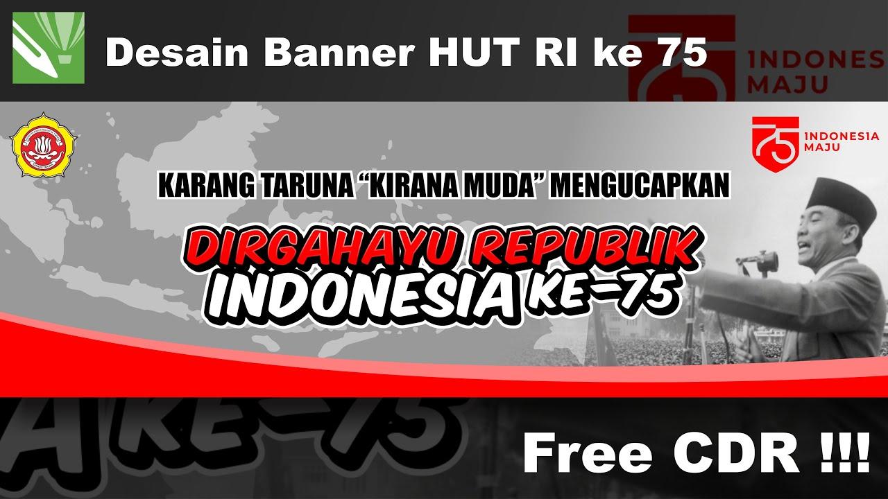 Tutorial desain spanduk banner HUT RI ke 75 2020 CorelDraw ...