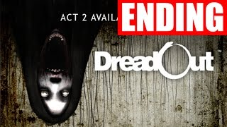 DreadOut Act 2 Part 5 Ending Horror Let