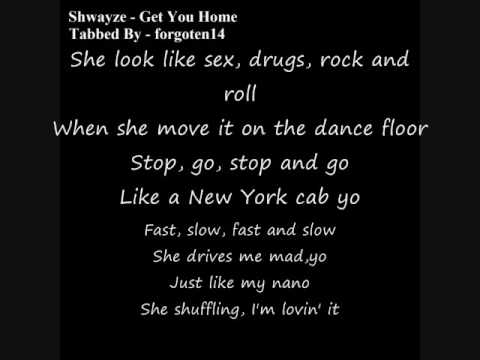 Shwayze - Get You Home || with LYRICS