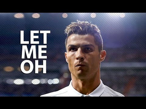 Cristiano Ronaldo 2017 • Let Me Oh • Skills & Goals   HD