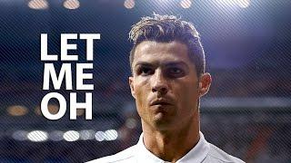 Cristiano Ronaldo 2017 Let Me Oh Skills Goals HD