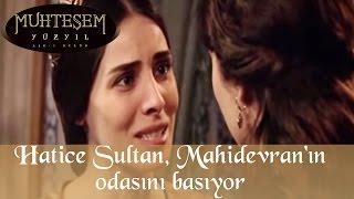 Hatice Sultan Mahidevran'ın Odasını Basıyor - Muhteşem Yüzyıl 60.Bölüm
