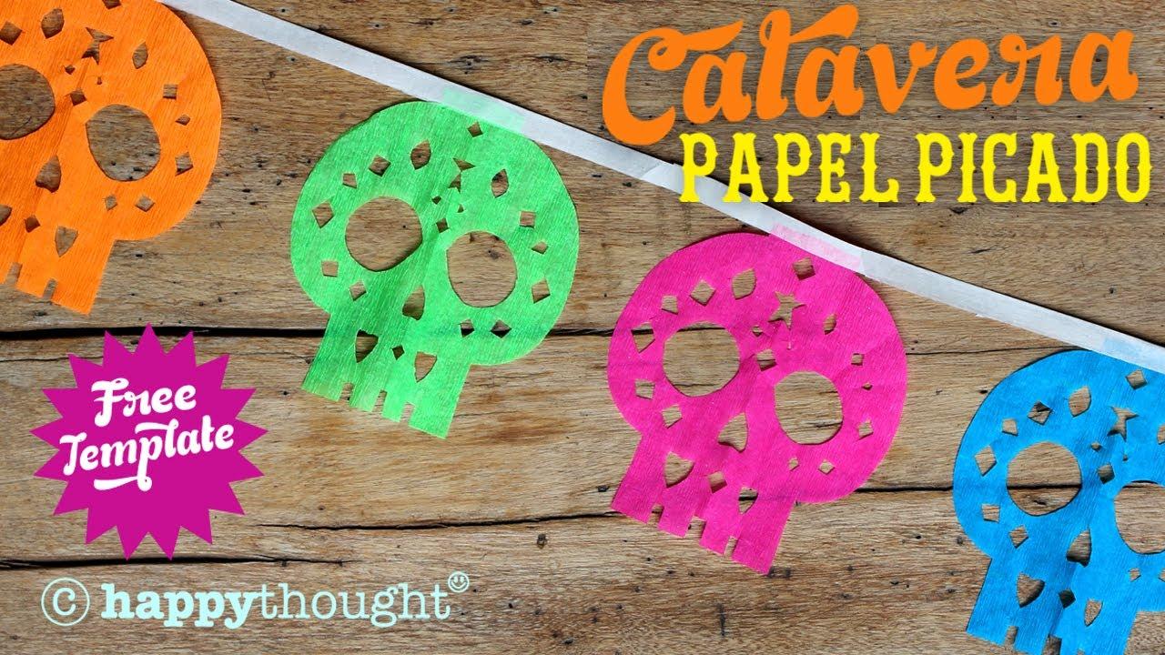 How to make papel picado calaveras: Sugar skull decoration to make ...