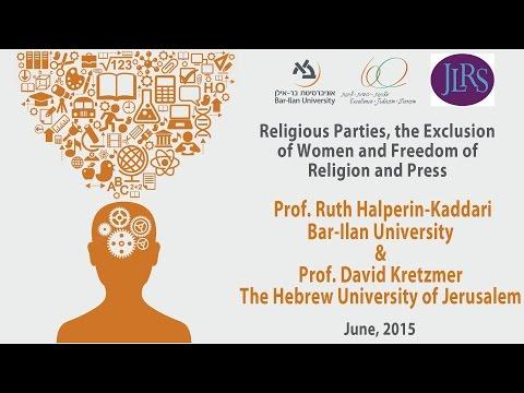 Freedom of Religion and Press - Prof. Ruth Halperin-Kaddari & Prof. David Kretzmer