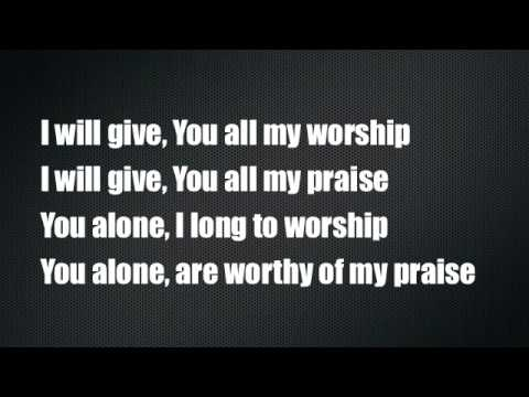 You're Worthy of My Praise - Jeremy Camp