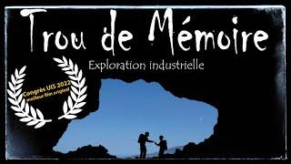 Trou de mémoire - Exploration industrielle