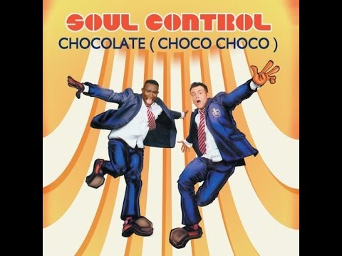 Chocolate Choco Choco  Soul Control Lyrics