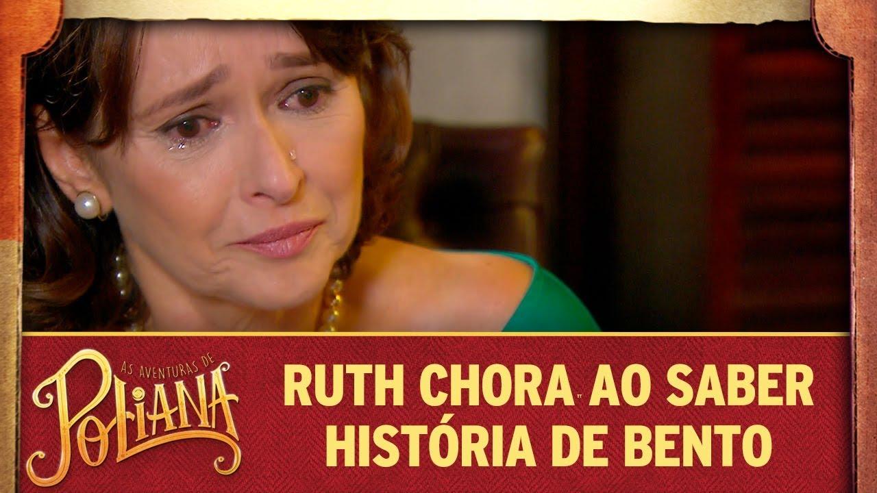 Ruth se emociona ao saber história de Bento | As Aventuras de Poliana