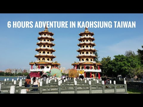 6 Hours Adventure in Kaohsiung Taiwan