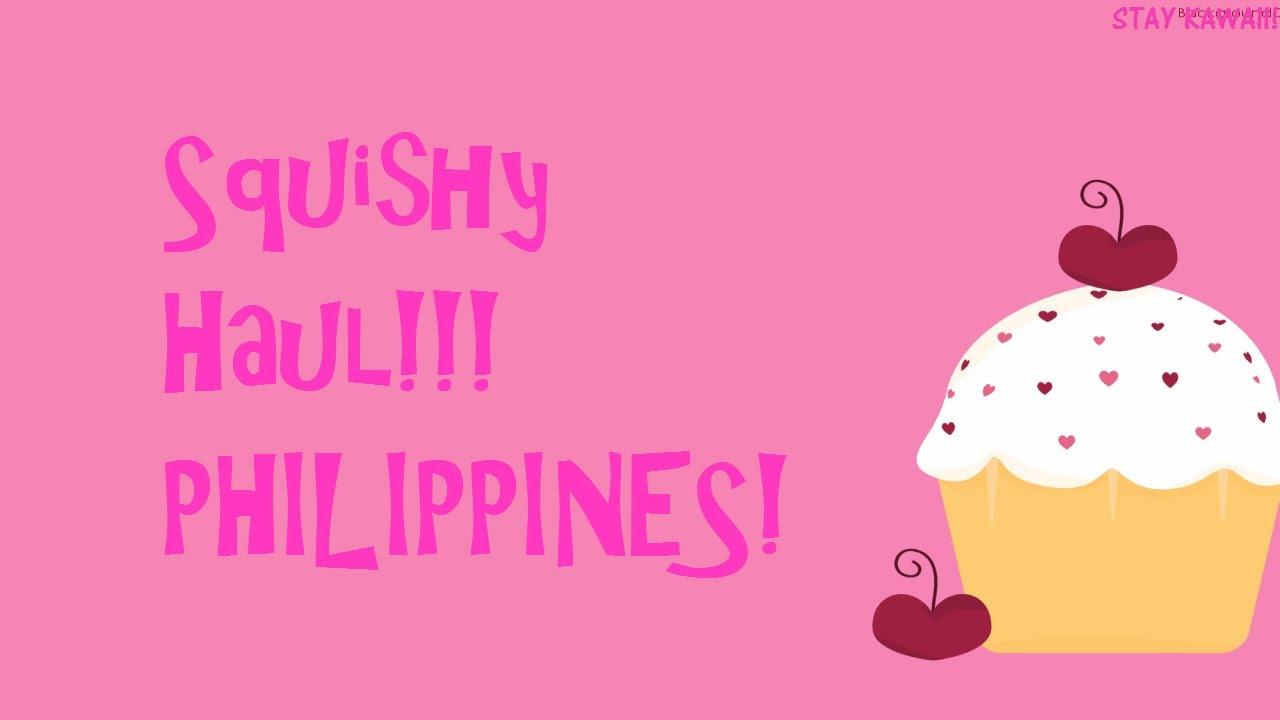 Squishy Muffinz Background Music : Squishy Philippines Haul! - YouTube