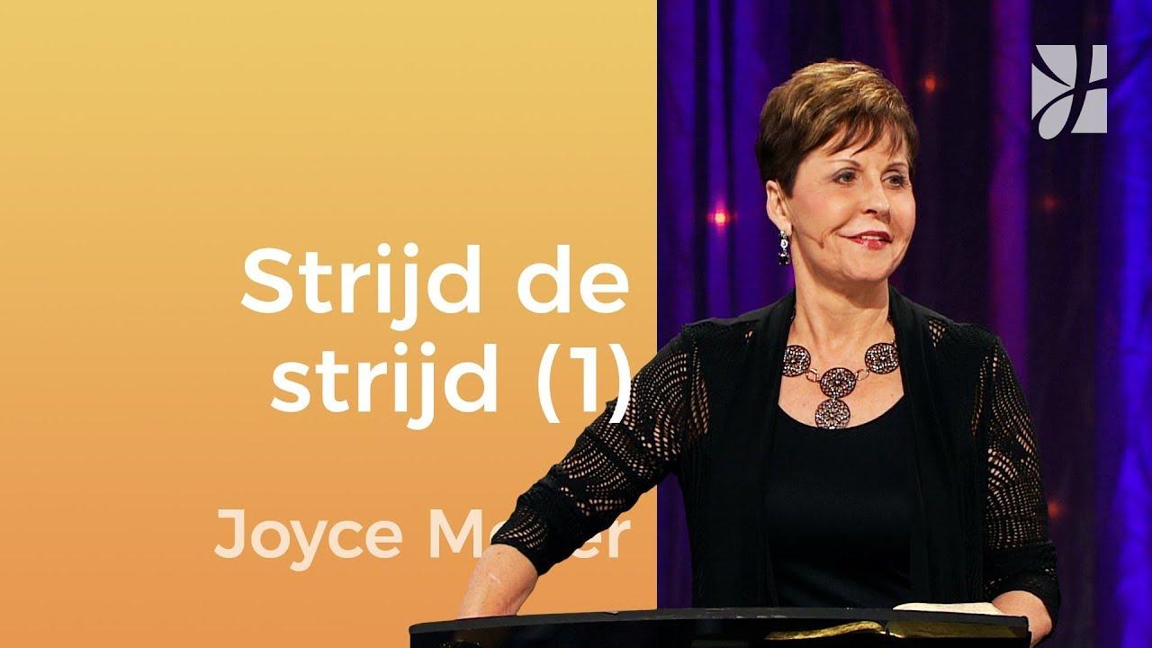 Strijd als een christen (1) – Joyce Meyer – Emotionele pijn genezen