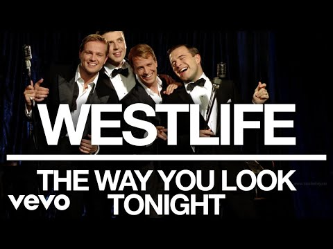 Westlife - The Way You Look Tonight (Official Audio)