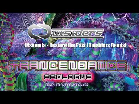 INsomnia - Restore the Past (Outsiders Remix)